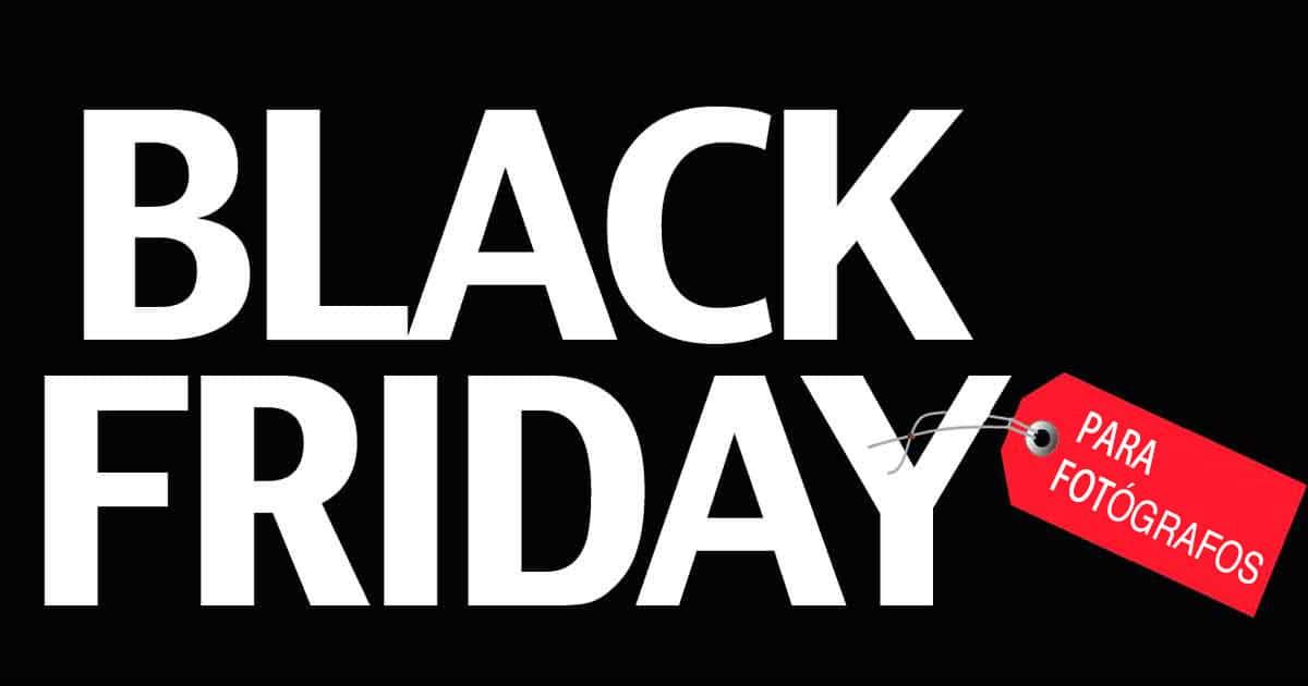 """Las mejores ofertas """"Black Friday 2017"""" para fotógrafos"""